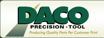 DACO Precision - Tool | Producing Quality Parts Per Customer Print
